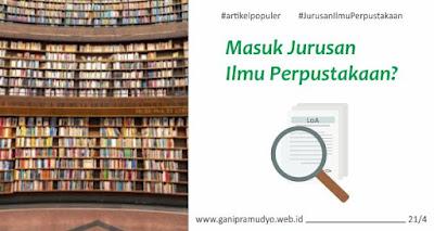 Masuk Jurusan Ilmu Perpustakaan