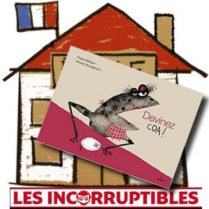 prix des incos incorruptibles 2018 Maternelle prix littéraire enfants Devinez coa Battault Boudgourd