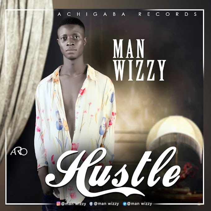 Hustle Music by Man Wizzy