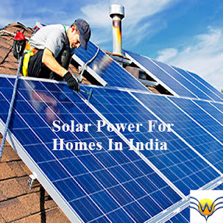 Solar Power For Homes In India