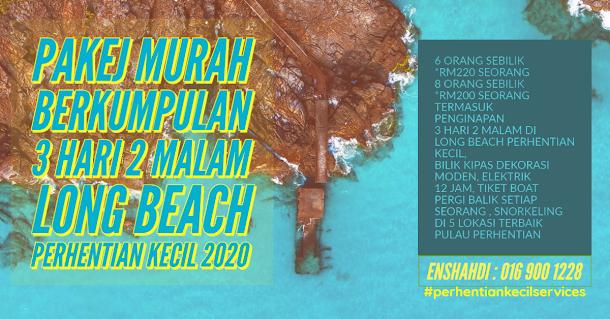 PAKEJ MURAH 3 HARI 2 MALAM LONG BEACH PERHENTIAN KECIL 2020