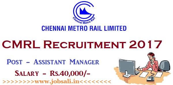 Chennai Metro Rail recruitment 2017, Chennai Metro Jobs, Govt jobs in Tamilnadu