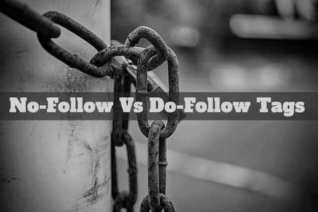 Understanding Nofollow And Dofollow Tag
