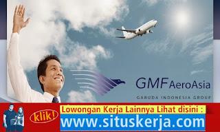 Info Tentang Lowongan Kerja PT Garuda Maintenance Facility Aero Asia