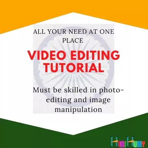 video editing in hindi   what is video editing in hindi