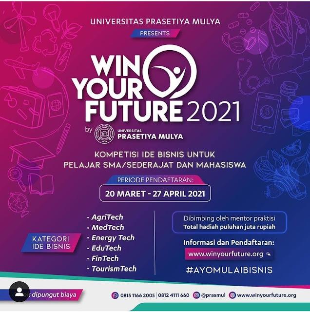 Win Your Future 2021 Kompetisi Ide Bisnis