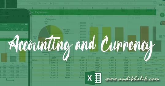 Perbedaan Accounting dan Currency dalam Excel dan cara menerapkannya