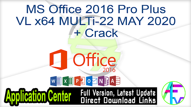 Microsoft Office 2016 Pro Plus VL x64 MULTi-22 MAY 2020 + Crack
