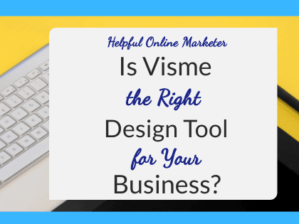 Is Visme the Right Design Tool for Your Business?