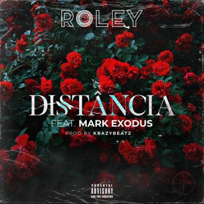 Roley - Distância (feat. Mark Exodus)