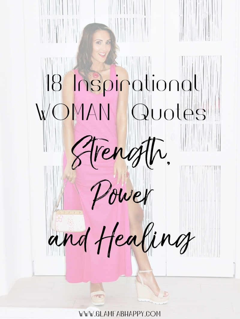 18 Inspirational WOMAN Quotes about Strength, Power and Healing.Best strong woman quotes.