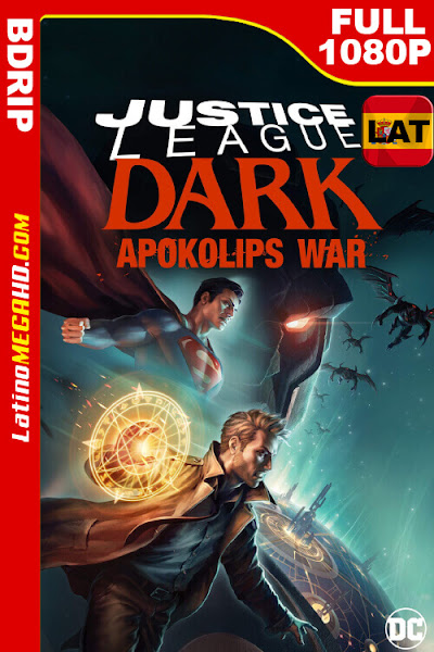 Justice League Dark: Apokolips War (2020) Latino HD BDRip 1080P - 2020
