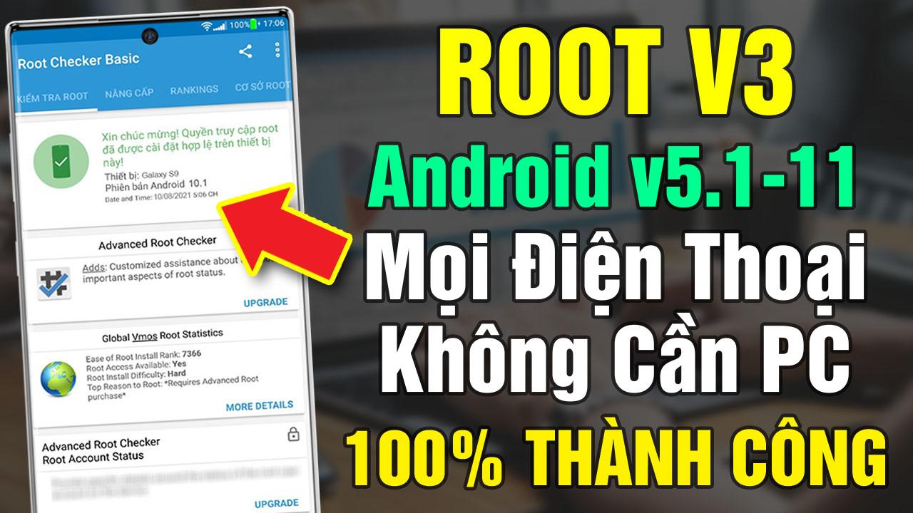 Tool Root V3 mọi điện thoại Android 7,8, 9... 100% thành công không cần máy tính 2021
