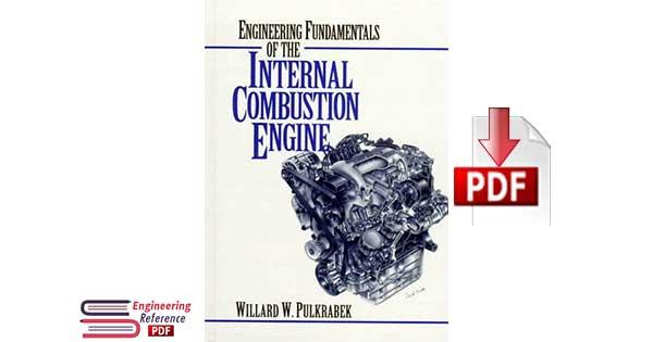 Engineering Fundamentals of the Internal Combustion Engine 1st Edition by Willard W. Pulkrabek