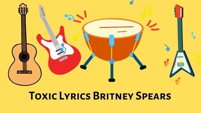 Toxic Lyrics Britney Spears Download