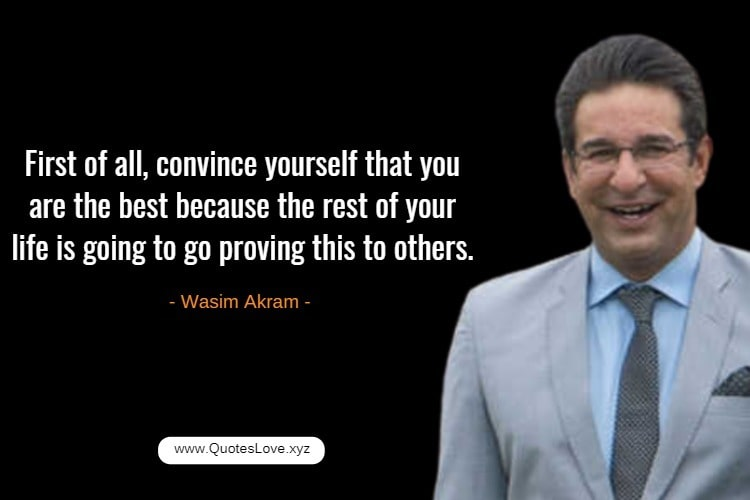 Inspiring Cricket Quotes For Whatsapp - Wasim Akram