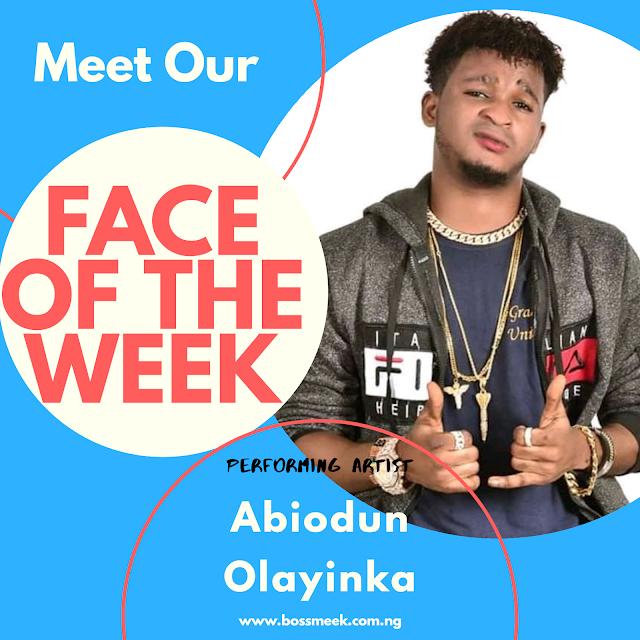 Meet Our Face of the Week Adewumi Abiodun Olayinka (Male)