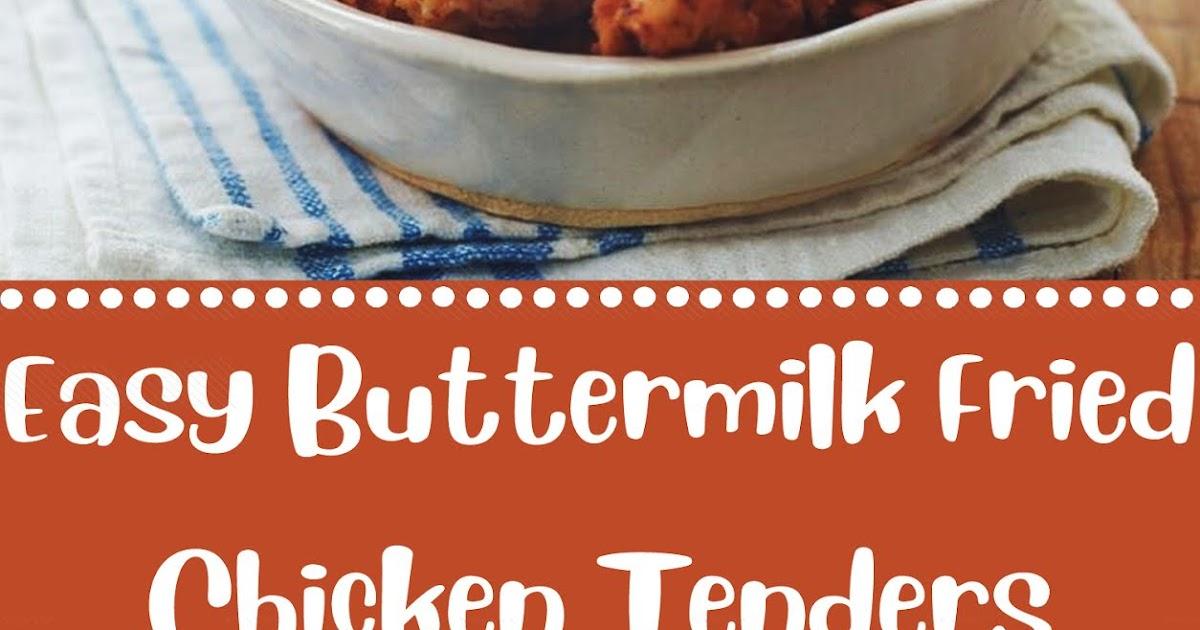 Easy Buttermilk Fried Chicken Tenders - 5 MOM KITCHEN