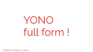 What is the full form of yono, yono meaning in app