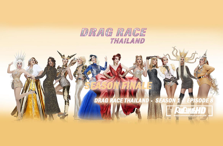 Watch Online, Drag Race Thailand, Season 1, Episode 8, Season Finale (HD 1080p, Download from Mega, English Subs)