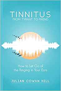 tinnitus ,tinnitus story,tinnitus cures,ways to cure tinnitus,body based therapies