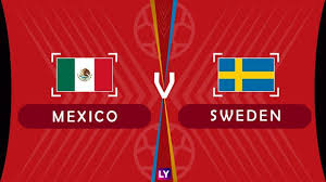 Mexico vs Sweden Live Streaming online Today 27.06.2018 World Cup Russia 2018