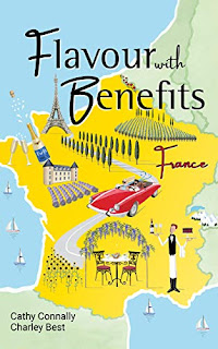 Flavour with Benefits: France - A romantic road trip to France book promotion by Cathy Connally & Charley Best