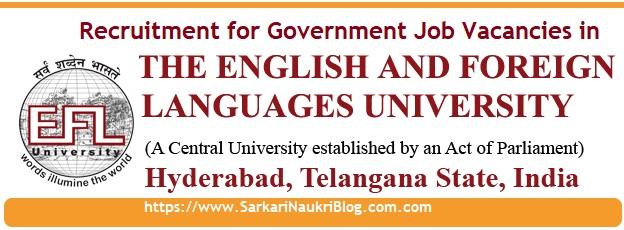 EFLU Hyderabad Vacancy Recruitment