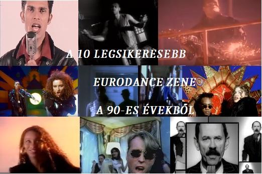 A 10 legsikeresebb eurodance zene a 90-es évekből