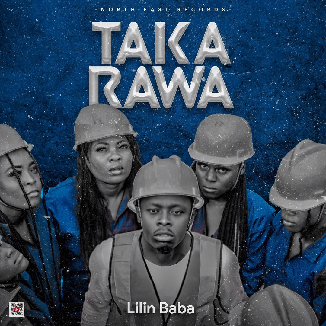 [Video] Lilin Baba - Taka rawa (dir. OnlyplayMSK) #Arewapublisize