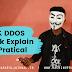 DOS and DDOS attack explain with pratical