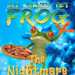 Sneak Peek! My Crazy Pet Frog: The Nightmare Pizza Before Christmas