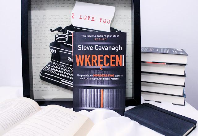 """""""Wkręceni"""" Steve Cavanagh"""