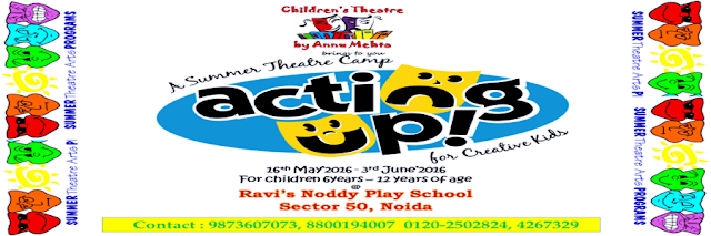 Noida Diary: Acting Up - Theater Workshop by Annu Mehta