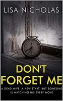 Read Online Don't Forget Me by Lisa Nicholas Book Chapter One Free. Find Hear Best Mystery Books And Novel For Reading And Download.
