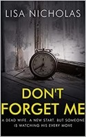 Don't Forget Me by Lisa Nicholas