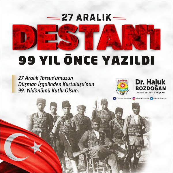 Tarsus 27 Aralık,  destanı, Tarsus, Belediye Başkanı, Haluk Bozdoğan