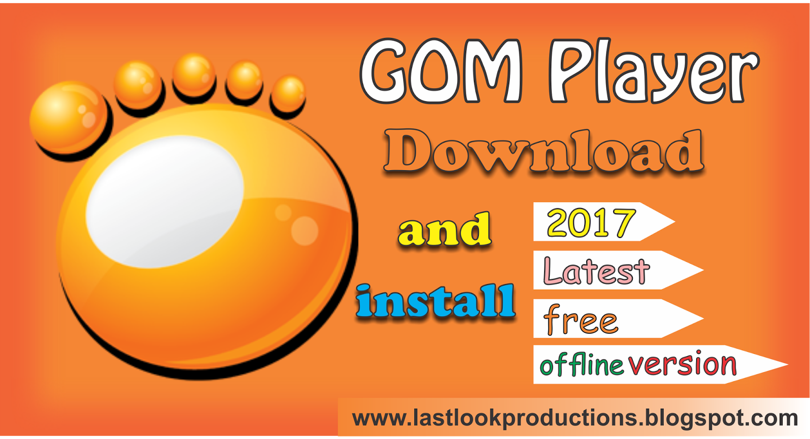 Free Download GOM Player latest version 2017 offline in