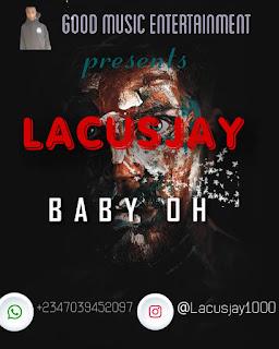 LACUSJAY -- BABY OH