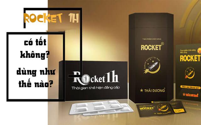 Rocket 1h là gì? Rocket có thật sự hiệu quả?