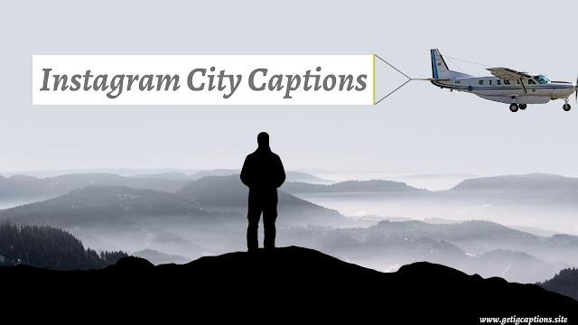 City Captions,Instagram City Captions,City Captions For Instagram