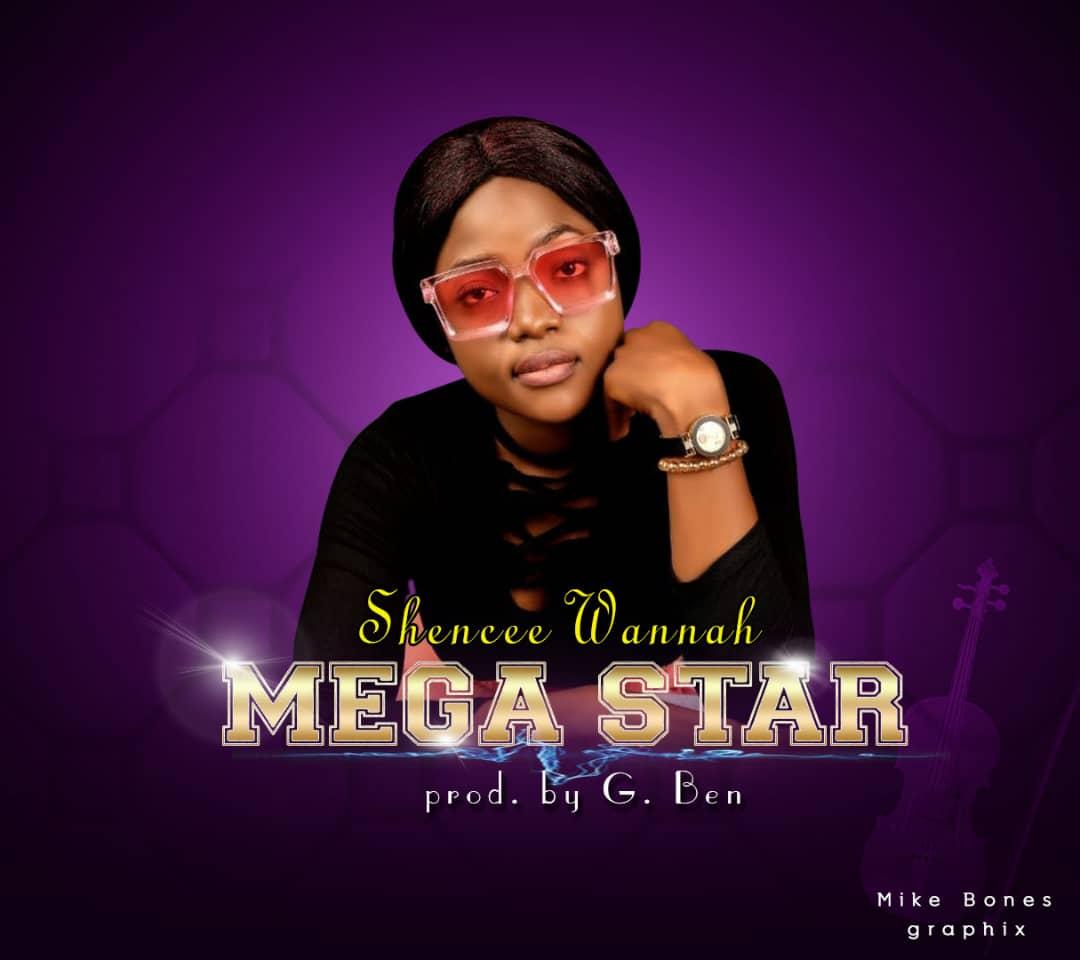 Shencee+Wannah-Mega+star-SweetMe9ja-cover+art.jpg