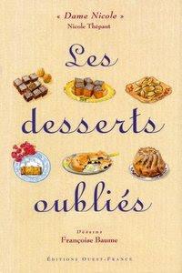 Télécharger Livre Gratuit Les Desserts oubliés pdf