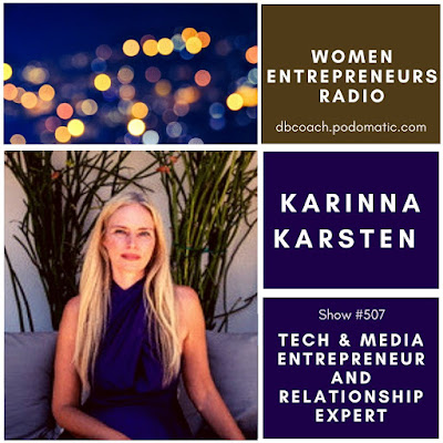 Karinna Karsten: Tech & Media Entrepreneur and Relationship Expert