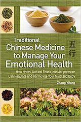 <b>Chinese Medicine to Manage Emotional Health</b>