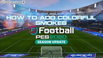 PES 2020 Smoke Bombs Colors by Guorfan