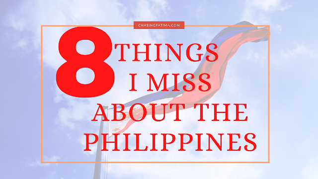 8 things i miss about the philippines