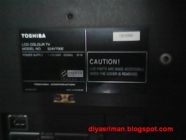 Diy Buat Sendiri Atau Membaiki Tv Lcd Toshiba Regza 32 Model 32av700e Tiada Power