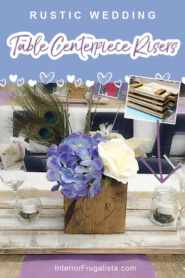 How to build rustic wooden table risers for wedding guest table centerpieces. A DIY budget wedding decor idea that is easy to make with fence boards. #weddingcenterpiecediy #weddingcenterpiecesrustic #budgetweddingcenterpieces