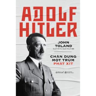 Adolf Hitler – Chân Dung Một Trùm Phát Xít (Tái Bản 2018) ebook PDF EPUB AWZ3 PRC MOBI